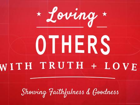 Showing Faithfulness & Goodness