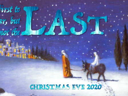 Christmas Eve 2020: The First to Hear, But Not the Last