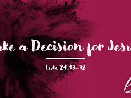 Make a Decision for Jesus