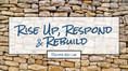 Rise Up, Respond and Rebuild