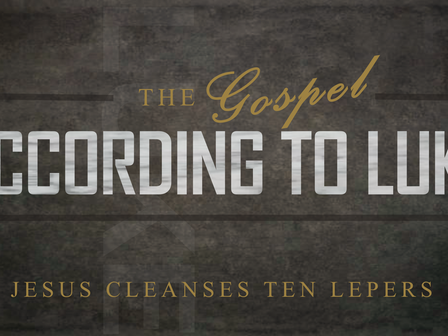 Jesus Cleanses Ten Lepers