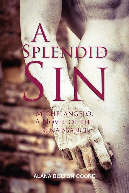A Splendid Sin