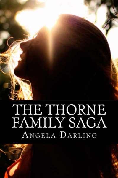 The Thorne Family Saga - Author Signed Copy