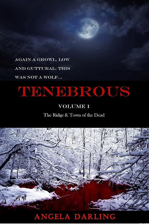 Tenebrous: Volume 1 - Author Signed Copy