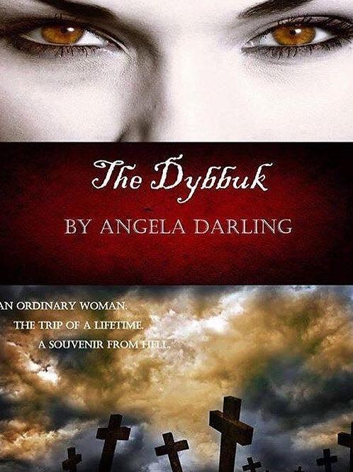 The Dybbuk - Author Signed Copy