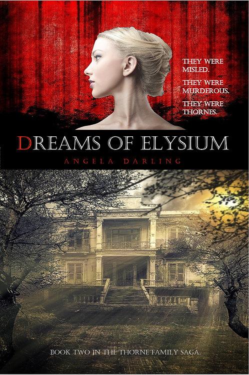 Dreams of Elysium - Author Signed Copy