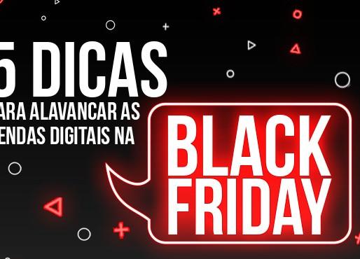 Confira cinco dicas para alavancar as vendas digitais na Black Friday