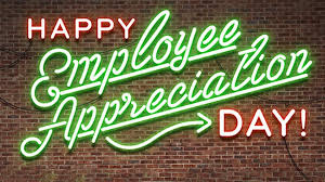 Employee Appreciation Day Is March 2nd, Are You Ready?