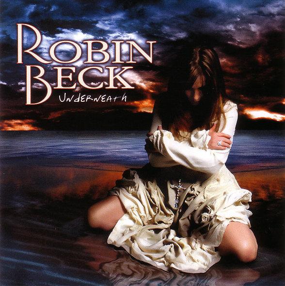 ROBIN BECK, UNDERNEATH