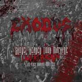 Exodus, Shovel Headed Tour Machine