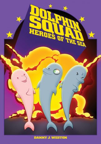 Dolphin Squad Heroes Of The Sea