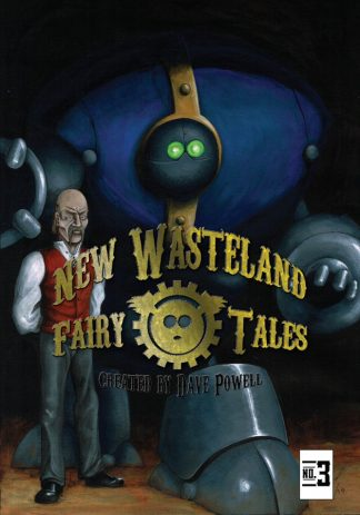 New Wasteland Fairytales #3
