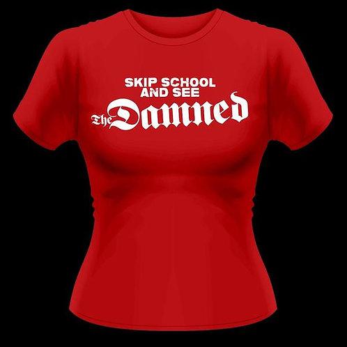 """Damned, The """"Skip School & See"""" (Ladies)"""