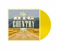Big Country, We're Not In Kansas Vol. 1