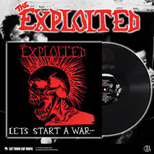 Exploited, The, Let's Start A War