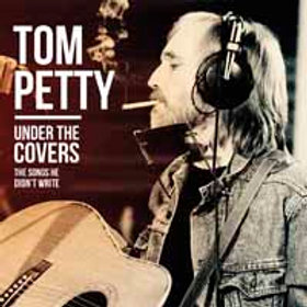 Tom Petty, Under The Covers