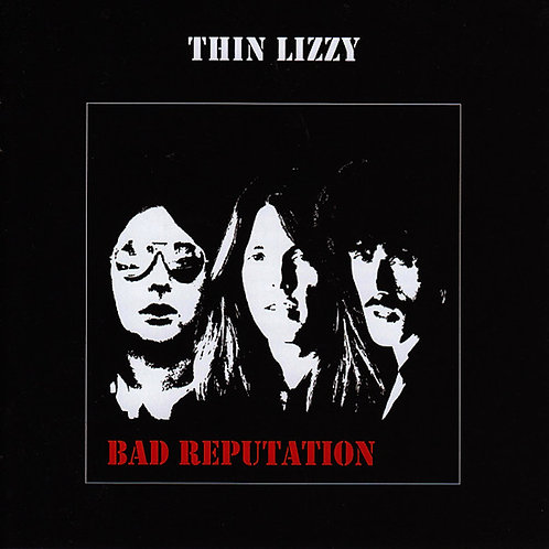 Thin Lizzy, Bad Reputation