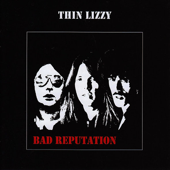 Thin Lizzy, Bad Reputation