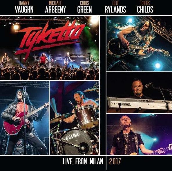Tyketto, Live From Milan 2017 (Ltd.Gatefold Black Vinyl)