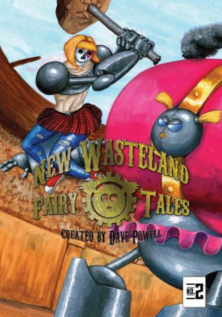 New Wasteland Fairy Tales #2