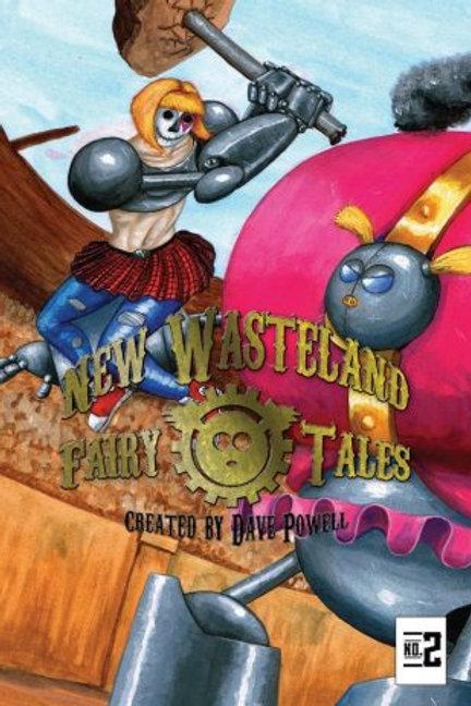 New Wasteland Fairy Tales #2
