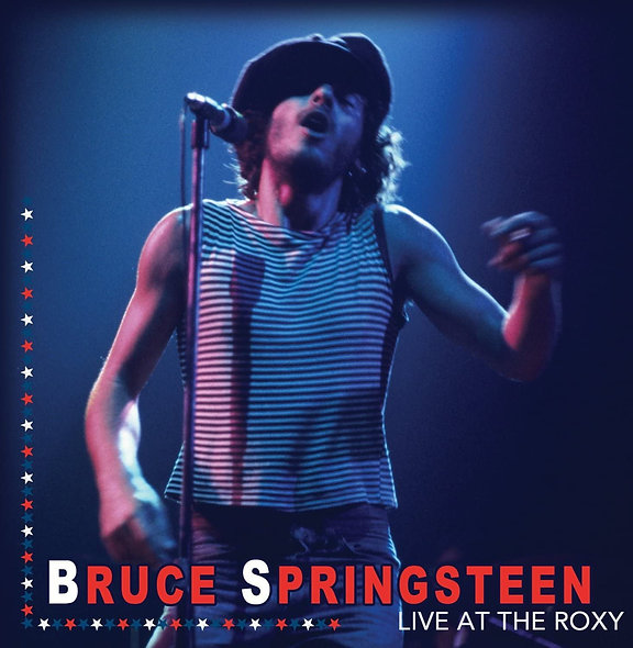 Bruce Springsteen, Live At The Roxy