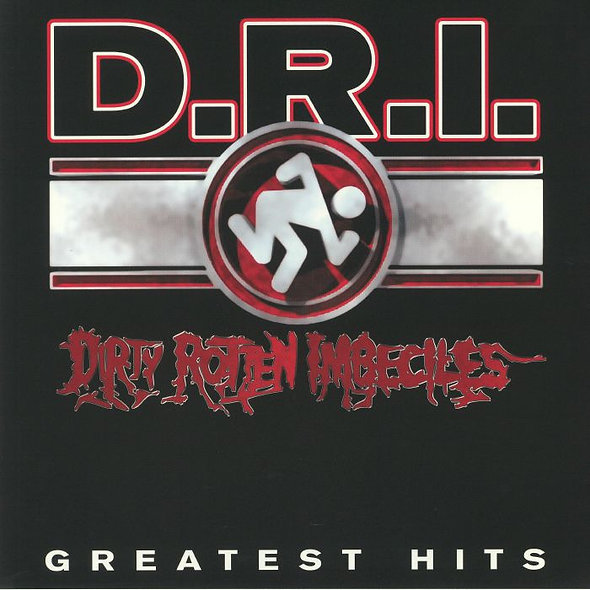 D.R.I., Greatest Hits