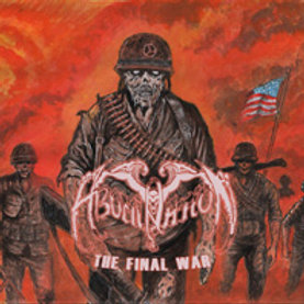 Abomination, The Final War (Red Vinyl)