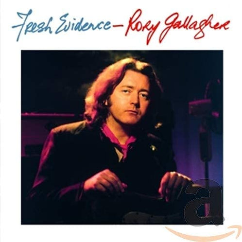 Rory Gallagher, Fresh Evidence