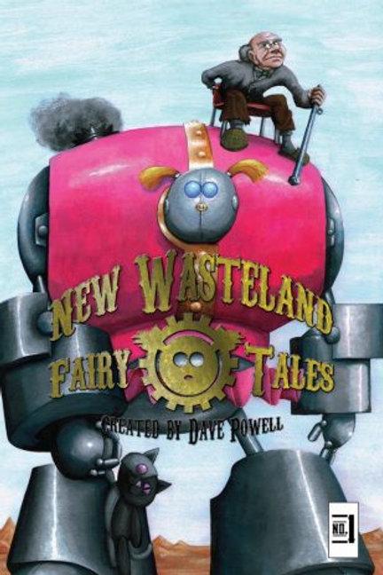 New Wasteland Fairy Tales #1