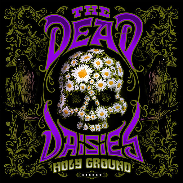 Dead Daisies (The), Holy Ground
