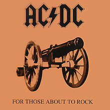 AC/DC, For Those About To Rock We Salute You