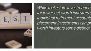 REITs vs. Private Placement Real Estate Investment: How They Differ Based on Your Net Worth