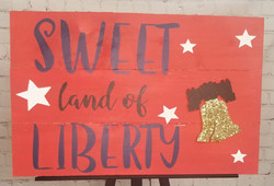 Sweet Land of Liberty Wood Sign