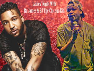 Ladies' Night at Troubadour Ft. Ro James and BJ The Chicago Kid