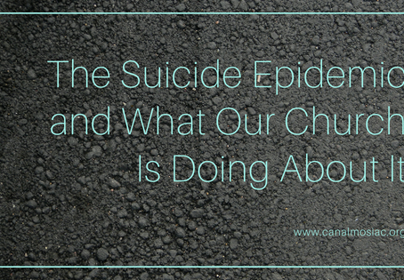 The Suicide Epidemic and What Our Church Is Doing About It