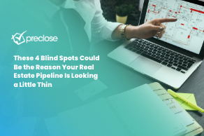These 4 Blind Spots Could Be the Reason Your Real Estate Pipeline Is Looking a Little Thin