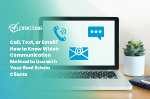 Call, Text, or Email? How to Know Which Communication Method to Use with Your Real Estate Clients