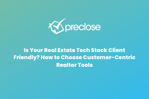 Is Your Real Estate Tech Stack Client Friendly? How to Choose Customer-Centric Realtor Tools