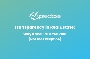 Transparency in Real Estate: Why It Should Be the Rule (Not the Exception)