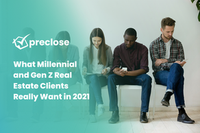 What Millennial and Gen Z Real Estate Clients Really Want in 2021