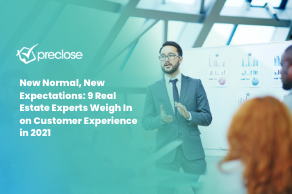 New Normal, New Expectations: 9 Real Estate Experts Weigh In on Customer Experience in 2021