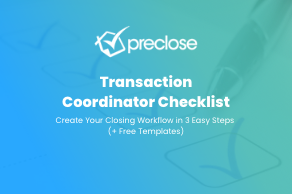 Transaction Coordinator Checklist: Create Your Closing Workflow in 3 Easy Steps (+ Free Templates)