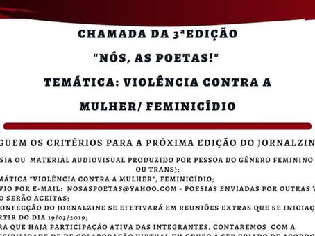 """Chamada aberta para III Fanzine""""Nós, as poetas!, nos envie poemas sobre violência contra a mulher."""