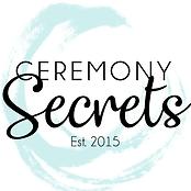 Ceremony Secrets