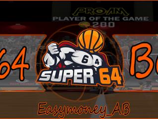 Super 64 Begins...