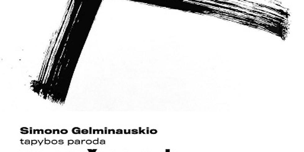 """Atidarymo renginys. Simono Gelminauskio paroda """"Kryžkelė"""""""