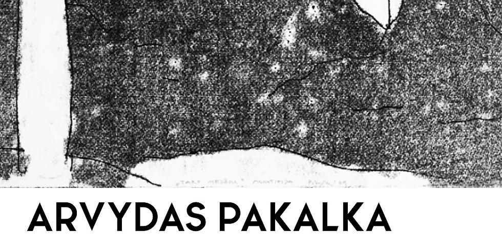 """Arvydo Pakalkos grafikos paroda """"Keliamieji metai"""" vasario 29 d. - kovo 29 d."""