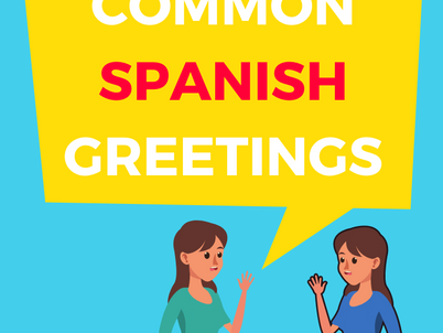 Most common Spanish greetings