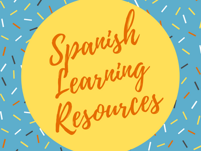 Extra Resources for Learning Spanish!